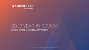 SuperData:2019 Year In Review Digital Games and Interactive Media