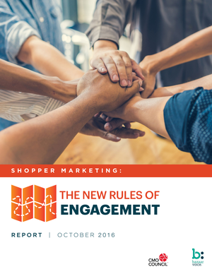 【CMO】新消费者参与规则  REPORT SHOPPER MARKETING THE NEW RULES OF ENGAGEMENT_201610