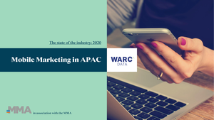 WARC:Mobile Marketing in APAC 2020